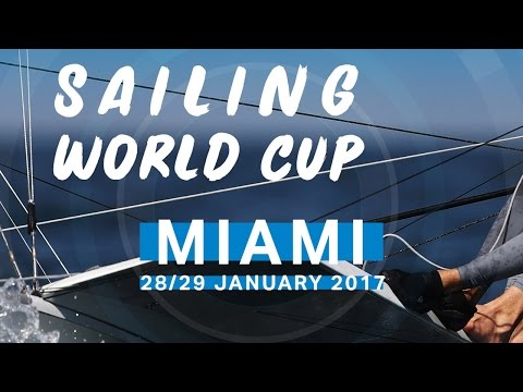 Medal Races  Sailing World Cup Miami 2017