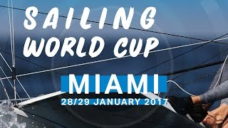 Medal Races - Sailing World Cup Miami 2017