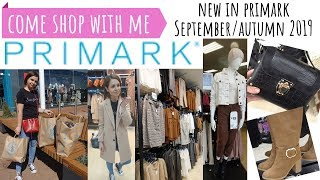 PRIMARK // COME SHOPPING WITH ME // WHAT'S NEW IN STORE SEPTEMBER AUTUMN