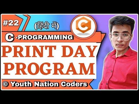 C Program To Print Day Name Using If Else Ladder | YNC