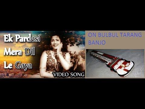 Ek Pardesi Mera Dil Le Gaya On Banjo By RAJKUMAR (RK)