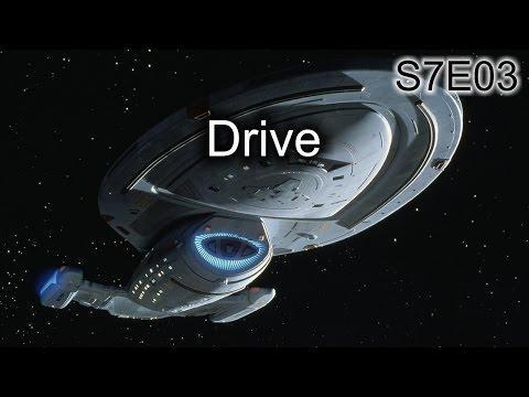Star Trek Voyager Ruminations S7E03: Drive