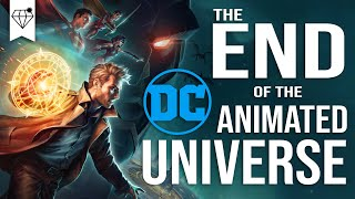 The END of the DC Animated Movie Universe and WHY?!