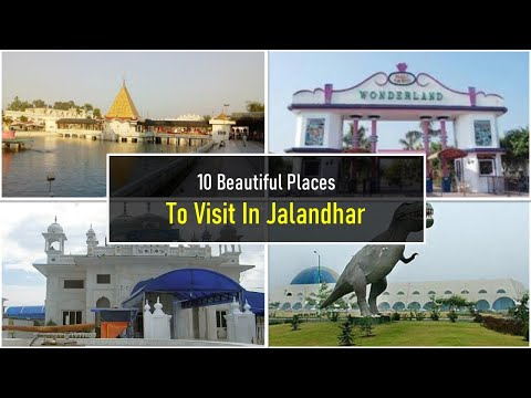 10 Beautiful Places To Visit In Jalandhar