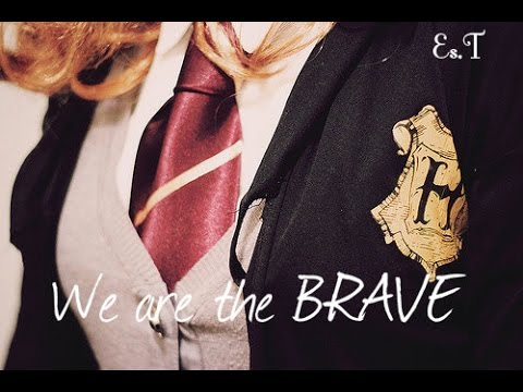 We Are The Brave {Gryffindors}