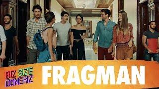 Biz Size Döneriz - Fragman (31 Martta Sinemalarda)