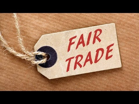 What is Fair Trade?