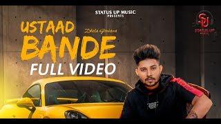 Ustaad Bande || Full Song || Dhola Goniana || New Punjabi Song 2018 || Status Up Music