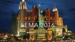 Harris Decals Travel Day to Sema 2016