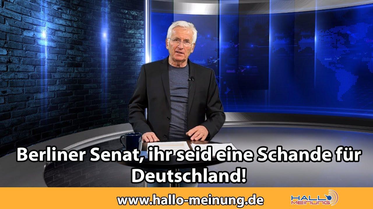 Berliner Senat, ihr seid eine Schande für Deutschland!