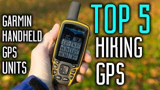 Best Hiking GPS 2018 - Best Portable Garmin Handheld GPS Units Reviews