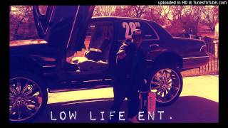 Low Life ENT - My Girlfriend Is Da Heater (SLAB