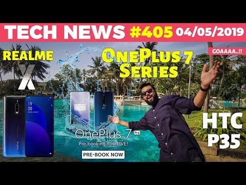 realme-x-live-image,-oneplus-7-series-ip-rated,-pixel-3a-pricing,-op7pro-pre-booking,htc-p35-ttn#405