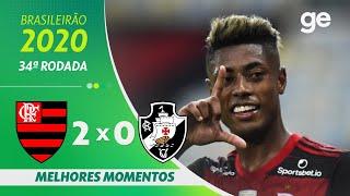 FLAMENGO 2 X 0 VASCO | MELHORES MOMENTOS | 34ª RODADA BRASILEIRÃO 2020 | ge.globo