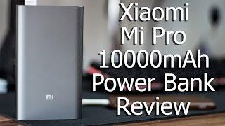 Xiaomi Mi Pro 10000mAh Power Bank Review | Mark 3