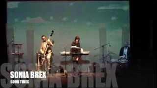 SONIA BREX - GOOD TIMES - 14.01.2014 - ZO - Catania (Italy)