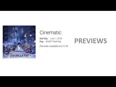 Owl City - Cinematic (Previews)
