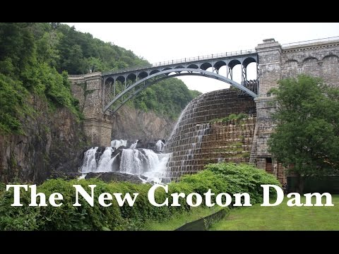 The New Croton Dam (Part 3 - Water For New York City)