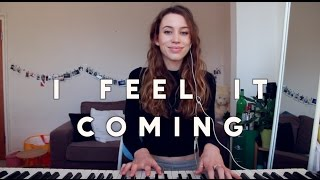 The Weeknd ft. Daft Punk- I Feel It Coming (cover)