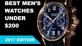 20 Best Men's Watches under $200 - 2016 Edition