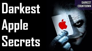 5 Darkest Apple Secrets