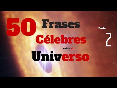 50 frases célebres sobre el Universo - Segunda parte