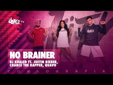 No Brainer  - DJ Khaled Ft. Justin Bieber, Chance The Rapper, Quavo   FitDance TV (Coreografia)