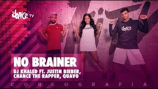 No Brainer  - DJ Khaled ft. Justin Bieber, Chance The Rapper, Quavo | FitDance TV (Coreografia)