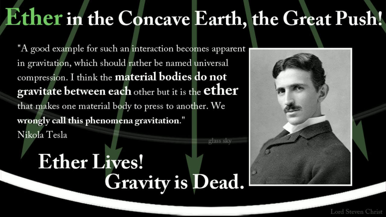 Ether in the Concave Earth, The Great Push - Lord Steven Christ