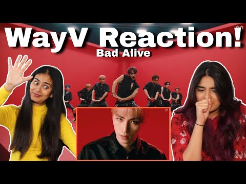 WayV (威神V) - 'Bad Alive' (English Ver.) Reaction!   Dilmi & Venita