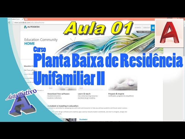 Planta Baixa de Residência Unifamiliar II – Aula 01/52 – Instalação do AutoCAD 2017 - Autocriativo