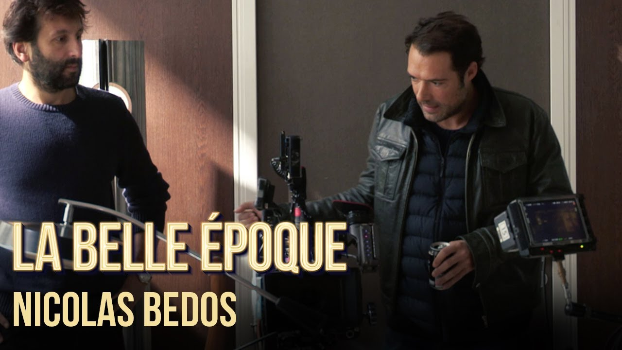 La Belle Epoque - Making of Nicolas Bedos