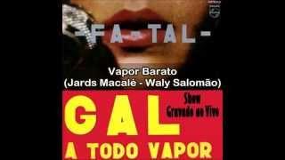 Gal Costa - Fa-Tal - Gal a Todo Vapor - ao vivo 1971 (432 Hz)