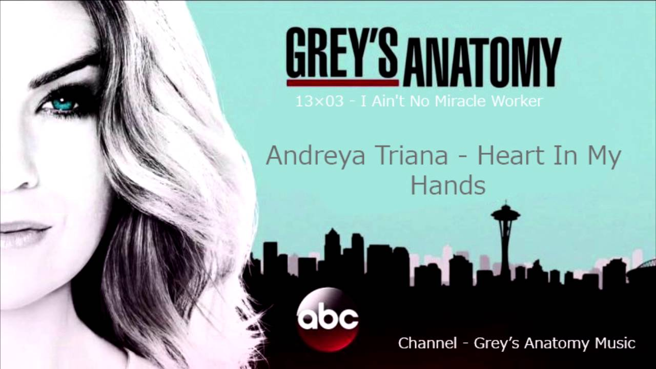 Grey\'s Anatomy Season 13 Episode 03: Andreya Triana - Heart In My ...