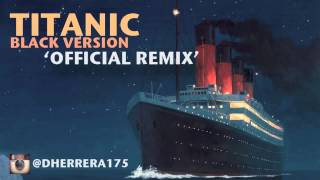 Heightz Soul-Titanic theme song-Black Version.