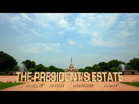 Video - THE PRESIDENT'S ESTATE : HUMANE, HI-TECH, HERTIAGE