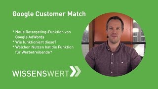 Google Customer Match | Fairrank TV - Wissenswert