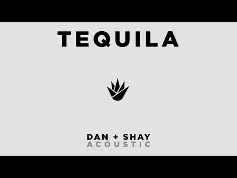 Dan + Shay - Tequila (Official Acoustic Audio) Mp3