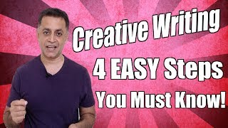 Creative Writing - 4 Easy Steps An Essay Writer Must Know!