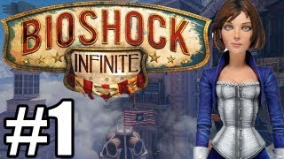 Bioshock Infinite PC Gameplay, Walkthrough & First Impressions Review 1080p HD MAX SETTINGS Part 1