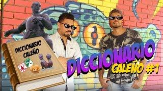 DICCIONARIO CALEÑO #1