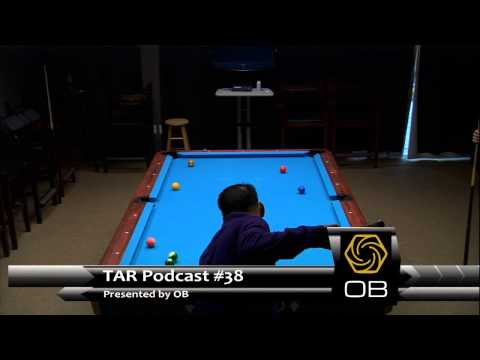 OB presents TAR Podcast #38 with Alex Pagulayan and Francisco Bustamante