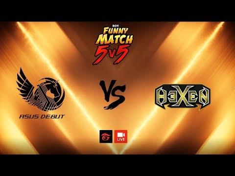 ทีมกิตงาย(Asus Debut) vs. Mama HEXEN ใน RoV Funny Match 5v5
