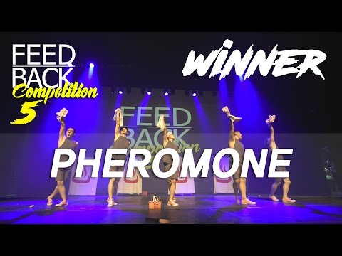 PHEROMONE [1ST PLACE] | 2017 FEEDBACK COMPETITION VOL.5 | FEEDBACK4UR