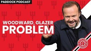 The Woodward & Glazer Problem....   Paddock Podcast