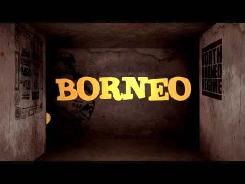 North Borneo Regime   Borneo Stand Up Official Lyric Video