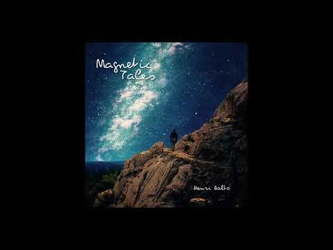 Henri Aalto - Magnetic Tales Album