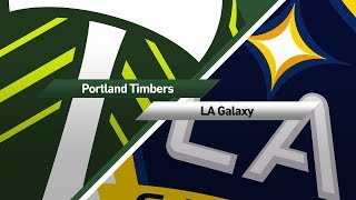 Highlights: Portland Timbers vs. LA Galaxy | August 6, 2017