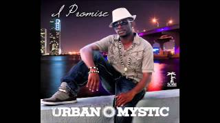 Watch Urban Mystic I Promise video