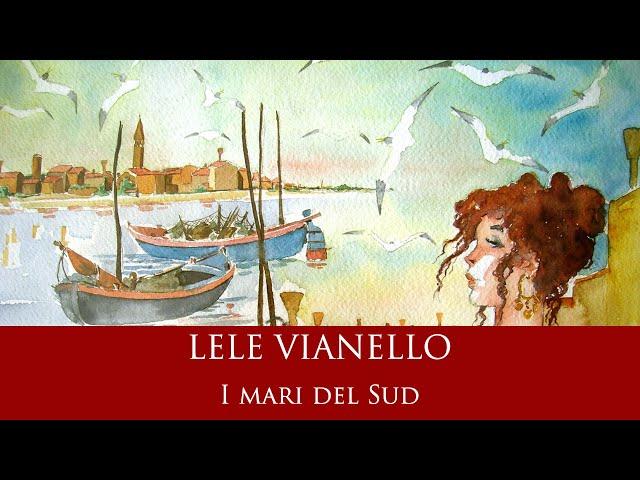 Lele Vianello - I Mari del Sud
